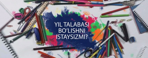 Yil talabasi 2019. Yil talabasi bo'lishni istaysizmi?